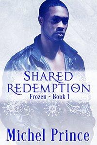 Shared Redemption (Frozen Book 1)