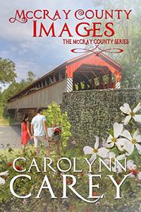 McCray County Images (McCray County Series Book 2)