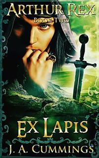 Arthur Rex: Ex Lapis