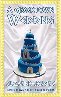 A Greektown Wedding: Detroit Detective Stories Book #4 (Greektown Stories)
