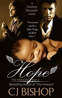 Hope: The Innocent (Pt. 2) A Cowboy Gangster novel