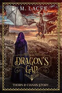 DRAGON'S GAP: (Book 6) A Fantasy Paranormal Romance Series: Thorn & Ciana's Story