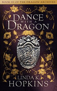 Dance with a Dragon (The Dragon Archives Book 3)