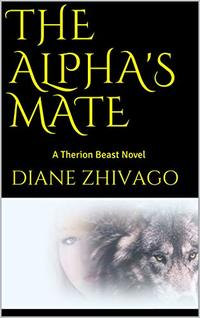 The Alpha's Mate: A Therion Novel