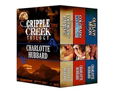 CRIPPLE CREEK TRILOGY