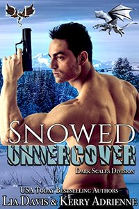 Snowed Undercover: A Dragon Shifter Romantic Suspense (Dark Scales Division Book 2)