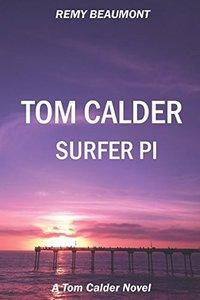 Tom Calder: Surfer PI