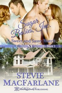 A Sweet and Sassy Match, Sugar Babies, Inc. Book 1