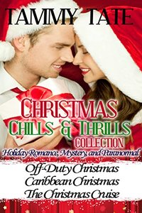 Christmas Chills & Thrills Collection: Off-Duty Christmas-Caribbean Christmas-The Christmas Cruise