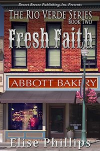 Fresh Faith (Rio Verde Book 2)