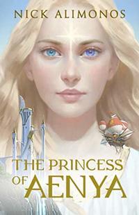 The Princess of Aenya (Books of Aenya)