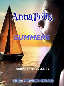 AnnaPolis Summers: I SURVIVED BULLYING!