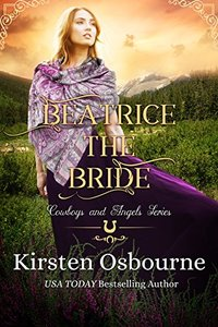 Beatrice the Bride (Cowboys and Angels Book 1) - Published on Oct, 2017