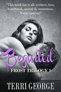 Beguiled: Frost Trilogy 1