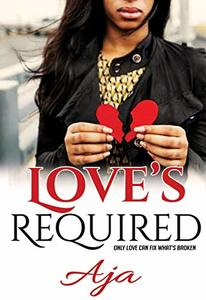 Love's Required (Love & Redemption Book 1) - Published on Jan, 2019
