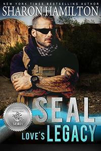 SEAL Love's Legacy (Silver SEALs Book 2) - Published on Feb, 2019