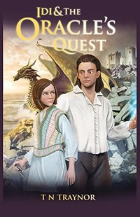 Idi & The Oracle's Quest: Born to Be Fantasy series book 1