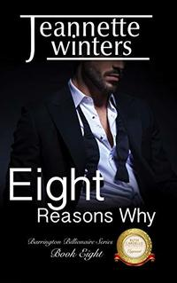 Eight Reasons Why (Barrington Billionaires Book 8)