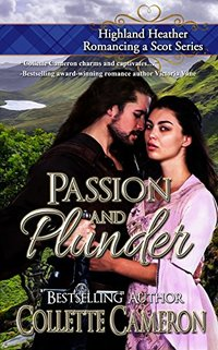 Passion and Plunder (Highland Heather Romancing a Scot Series Book 5)