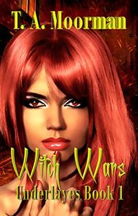 Witch Wars (Underlayes Book 1) - Published on Apr, 2018