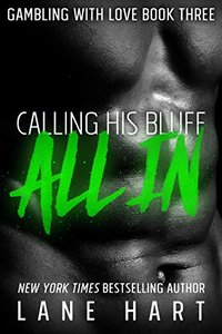 All In: Calling His Bluff (Gambling With Love Book 3)