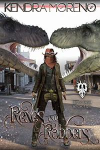 Rexes & Robbers (Dinoverse Book 2) - Published on Aug, 2019