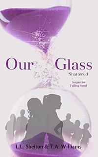Our Glass: Shattered - Published on Jun, 2019