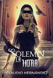 SOLEMN La hora (Spanish Edition)