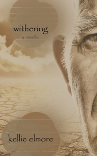 Withering: A Novella