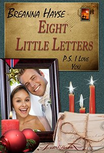Eight Little Letters: P.S. I Love You