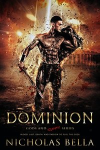 Dominion (Gods and Slaves Series Book 1)