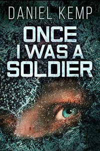 Once I Was A Soldier - Published on Sep, 2017