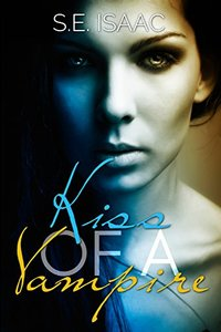 Kiss of a Vampire (Fates Intertwined)