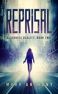 Reprisal (Alternate Reality Book 2)
