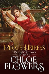 PIRATE HEIRESS: A Pirates & Petticoats Novel (Book 4)