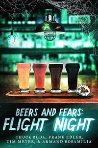 Beers and Fears: Flight Night