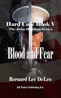 Hard Case 5: Blood and Fear (John Harding Series) - Published on Feb, 2015
