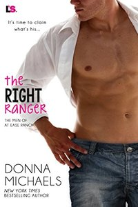 The Right Ranger (The Men of at Ease Ranch)