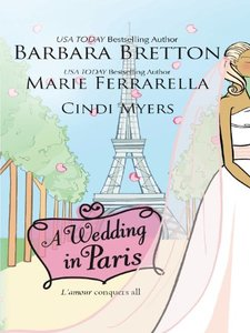 A Wedding in Paris: We'll Always Have ParisSomething Borrowed, Something BluePicture Perfect