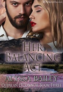 Her Balancing Act (Quinlan O'Connor Book 3) - Published on Oct, 2016