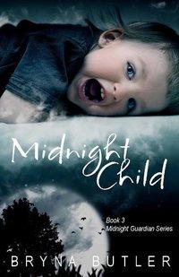Midnight Child (Midnight Guardian Series Book 3)