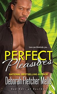 Perfect Pleasures (Bad Boys of Boulder)
