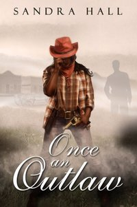 Once An Outlaw (The Outlaw Book 1)