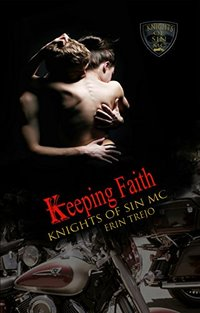 Keeping Faith (Knights of Sin MC Book 4)