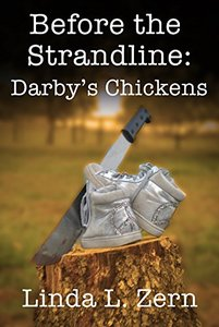 Before the Strandline: Darby's Chickens (The Strandline Series)