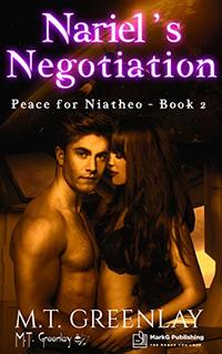 Nariel's Negotiation (Peace for Niatheo Book 2) - Published on Apr, 2020