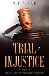 Trial of INJUSTICE (ESQUIRE Book 1)