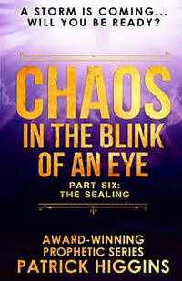 Chaos In The Blink Of An Eye: Part Six: The Sealing - Published on Jul, 2019