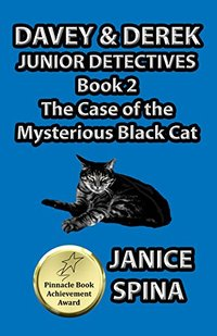 Davey & Derek Junior Detectives Series Book 2: The Case of the Mysterious Black Cat - Published on Aug, 2015