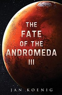 The Fate of The Andromeda III